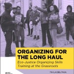 Organizing for the Long Haul, Eco-Justice Training