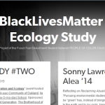 #BlackLivesMatter & Ecology Study (DSN POC Caucus)